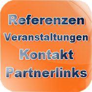 Referenzen, Veranstaltungen, Kontakt, Partnerlinks